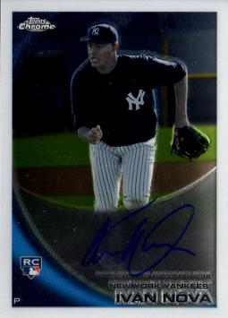 2010 Topps Chrome Ivan Nova Autographed Rookie Card