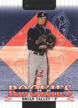2002 Donruss the Rookies Brian Tallet Rookie Card