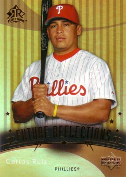 2005 Upper Deck Reflections Carlos Ruiz Rookie Card