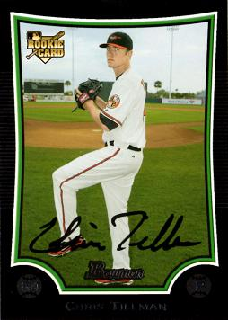 2009 Bowman Draft Picks Chris Tillman Rookie Card