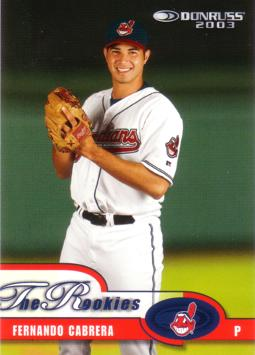 2003 Donruss the Rookies Fernando Cabrera Rookie Card