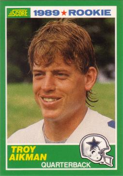 1989 Score Troy Aikman Rookie Card