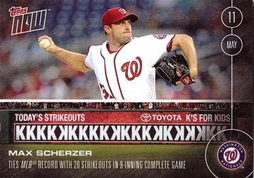 2016 Topps Now Max Scherzer 20 Strikeout Game Baseball Card