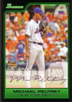 Mike Pelfrey Rookie Card