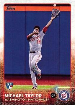 2015 Topps Baseball Michael Taylor Rookie Card