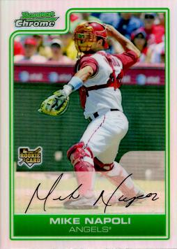 2006 Bowman Chrome Refractor Mike Napoli Rookie Card