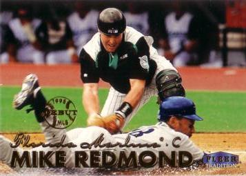 1999 Fleer Mike Redmond Rookie Card
