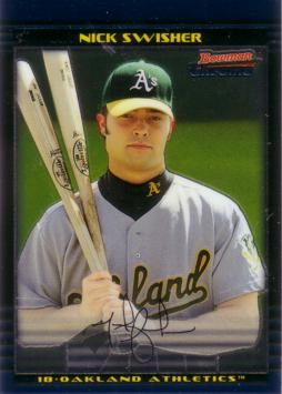 Nick Swisher Bowman Chrome Rookie Card