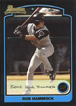 2003 Bowman Rob Hammock Rookie Card
